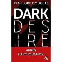 Dark Desire : enfin la suite de Dark Romance ! (&H)