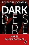 Dark Desire : enfin la suite de Dark Romance ! par Douglas