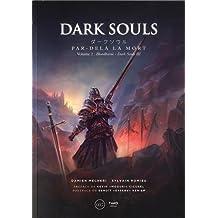 Dark Souls: Par-delà la mort - Volume 2
