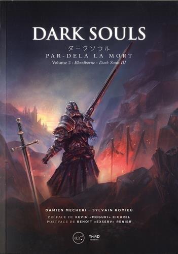 Dark Souls : Tome 2, Par-delà la mort par Benoît Renier