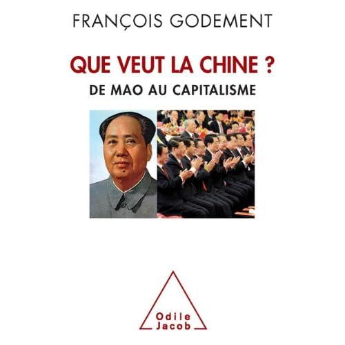 Que veut la Chine? (Sciences Humaines)