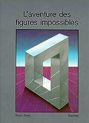 L'aventure des figures impossibles