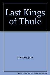 The Last Kings of Thule