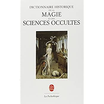 Dictionnaire historique de la magie & des sciences occultes
