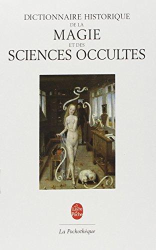 Dictionnaire historique de la magie & des sciences occultes par Jean-Michel Sallmann