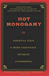 Hot Monogamy: Essential Steps to More Passionate, Intimate Lovemaking