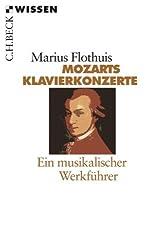 Mozarts Klavierkonzerte: Ein musikalischer Werkführer (Beck'sche Reihe)
