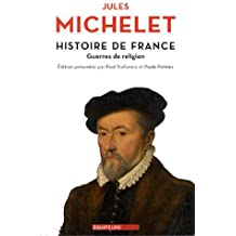 Histoire de France tome 9 Guerres de religion