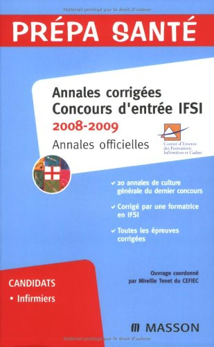 Annales corrigées concours d'entrée IFSI : Annales officielles
