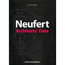 [(Architects' Data)] [ By (author) Ernst Neufert, By (author) Peter Neufert, By (author) Bousmaha Baiche, By (author) Nicholas Walliman ] [March, 2012]