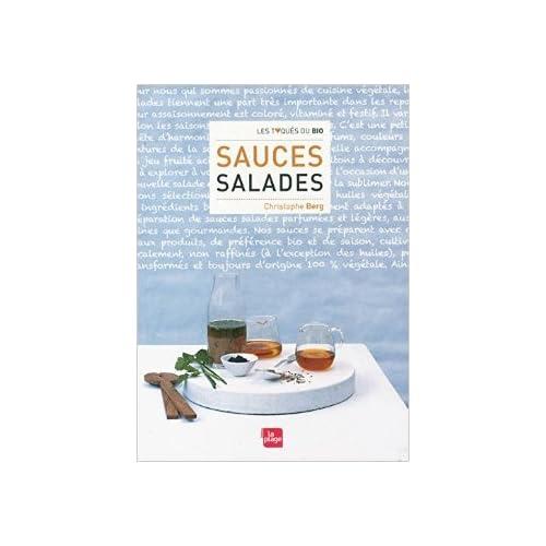 Sauces salades de Christophe Berg ( 21 juin 2011 )