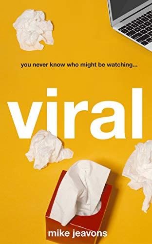 Viral (English Edition) de [Jeavons, Mike]