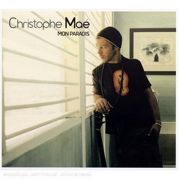 Christophe Mae Mon Paradis - Mon Paradis by Mae, Christophe