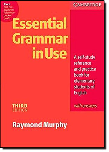 Essential Grammar in Use 3rd with Answers: A Self-study Reference and Practice Book for Elementary Students of English