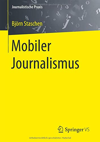 Mobiler Journalismus (Journalistische Praxis)