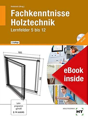 eBook inside: Buch und eBook Fachkenntnisse Holztechnik: Lernfelder 5 bis 12