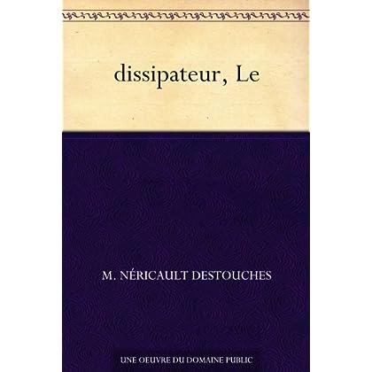 dissipateur, Le