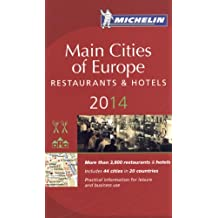 Michelin Red Guide 2014 Main Cities of Europe: Restuarants & Hotels