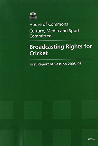 Broadcasting Rights for Cricket, Ashes to Ashes - The Death Knell for Live Test Match Cricket on Free-to-air TV?: Report, Together with Formal ... Evidence 1st (House of Commons Papers)