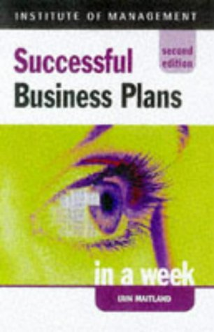 Successful Business Plans in a week, 2nd edn (IAW) by Iain Maitland (1998-06-03)