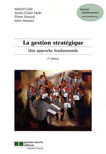 La gestion stratégique : Une approche fondamentale