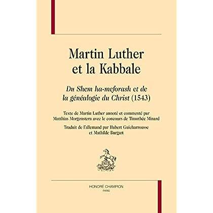 Martin Luther et la Kabbale - 'du Shem Ha-Meforash et de la Généalogie du Christ' (1543)