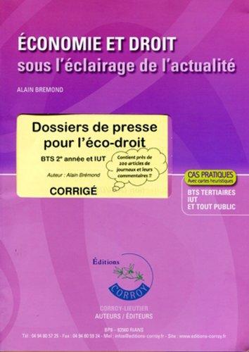 Dossiers de Presse pour l'Éco-Droit. Corrige. Bts 2e Annee et Iut (Pochette). Ca