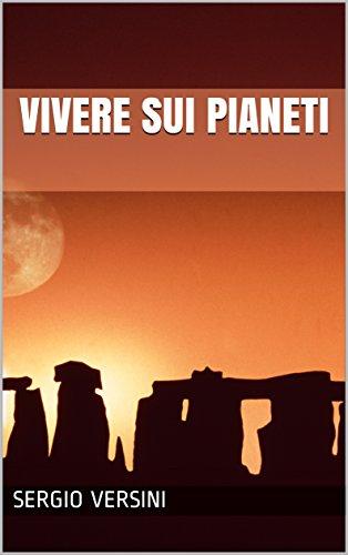 vivere-sui-pianeti-italian-edition