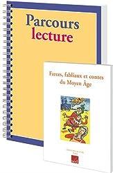 Farces, fabliaux et contes du Moyen Age : Pack de 12 exemplaires + fichier cycle 3