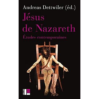 Jésus de Nazareth : Etudes contemporaines