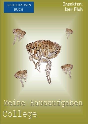 BROCKHAUSEN: Meine Hausaufgaben College: Insekten - Der Floh: Volume 20