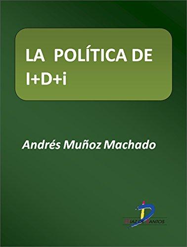 La política de IDi (Este capítulo pertenece al libro La política industrial)