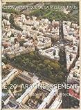 Le 20e arrondissement - Itinéraires d'histoire et d'architecture