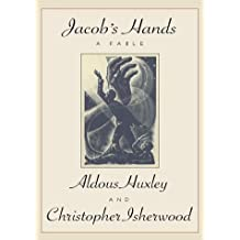 Jacob's Hands by Aldous Huxley (1998-09-01)
