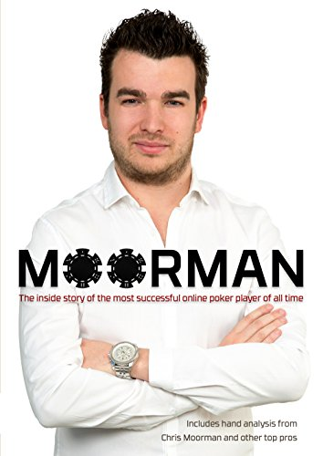 Price comparison product image Moorman: The Inside Story of the Most Successful Online Poker Player of All Time