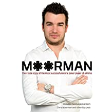 Moorman: The inside story of the most successful online poker player of all time (English Edition)