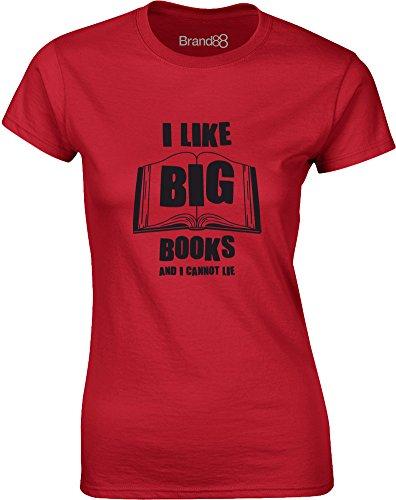 Brand88 - I Like Big Books and I Cannot Lie, Gedruckt Frauen T-Shirt Rote/Schwarz