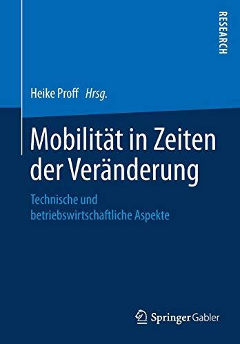 Mobilität in Zeiten der Veränderung: Technische und betriebswirtschaftliche Aspekte
