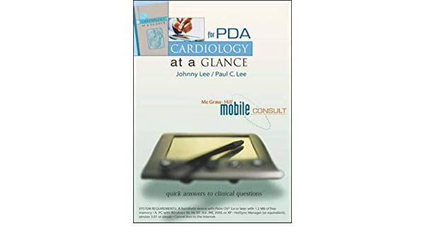Cardiology at a Glance for PDA (McGraw-Hill Mobile Consult)