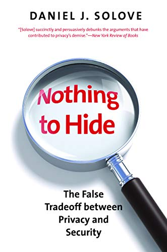 Nothing to Hide: The False Tradeoff Between Privacy and Security