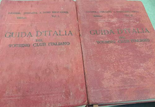Primo volume: Liguria, Toscana a nord dellŽArno, Emilia. Secondo volume: Liguria, Toscana Settentrionale, Emilia (Guida d'Italia del Touring Club Italiano).
