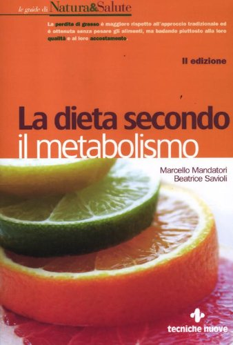 La dieta secondo il metabolismo