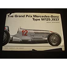 THE GRAND PRIX MERCEDES-BENZ TYPE W125, 1937 (ARCO FAMOUS CAR SERIES)