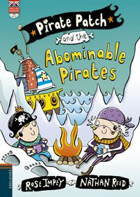 Pirate Patch and the Abominable Pirates por Rose Impey