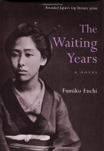 Waiting Years, The: A Novel por Fumiko Enchi