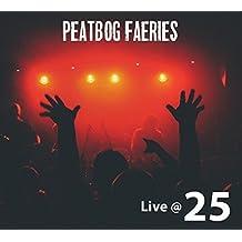 Live at 25