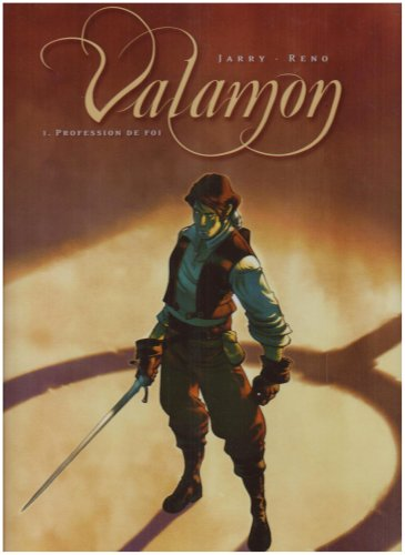 Valamon, Tome 1 : Profession de foi