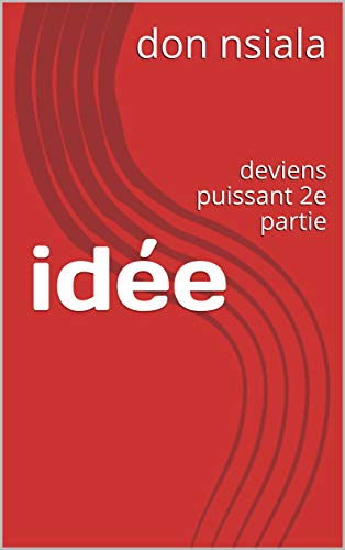 Couverture du livre idée: deviens puissant 2e partie