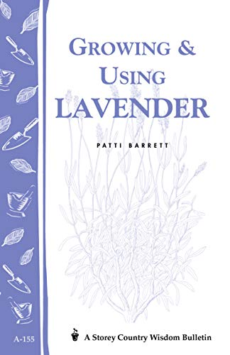 Jelly Sachets (Growing & Using Lavender: Storey's Country Wisdom Bulletin A-155 (Storey Publishing Bulletin, A-155) (English Edition))