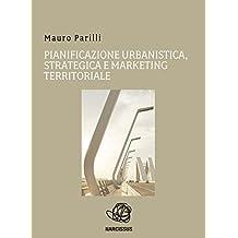Pianificazione urbanistica, strategica e marketing territoriale